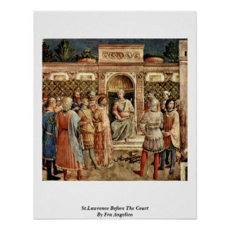 St.Lawrence Before The Court By Fra Angelico Poster