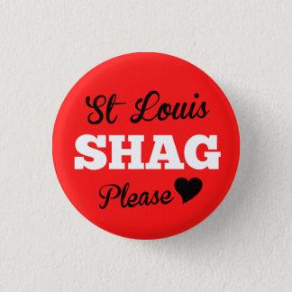 St Louis Shag Please Devil 1 Inch Round Button