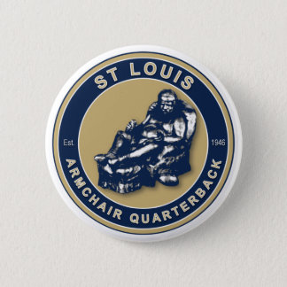 St Louis The Armchair QB Football Button