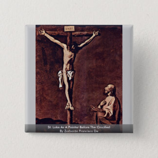St. Luke As A Painter Before The Crucified 2 Inch Square Button