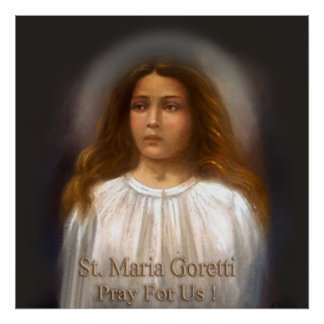 St Maria Goretti Pray For Us. Poster
