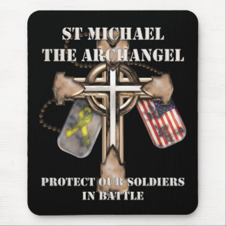 St Michael The Archangel - Protect Our Soldiers Mouse Pad