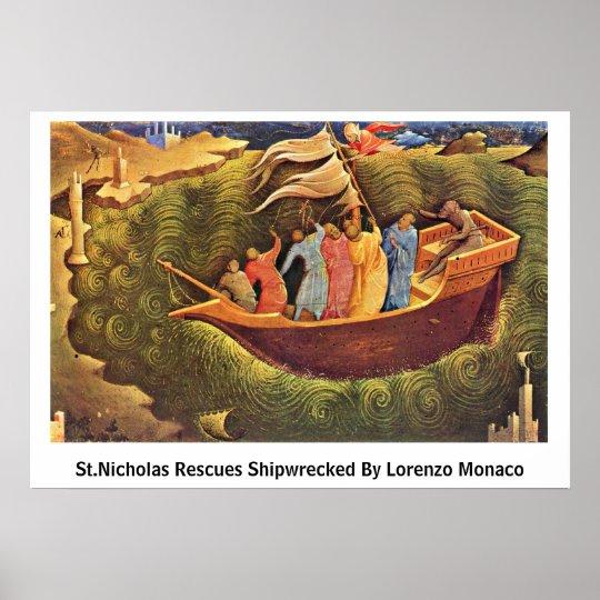 St.Nicholas Rescues Shipwrecked By Lorenzo Monaco Poster
