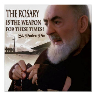 ST PADRE PIO AND THE ROSARY POSTER