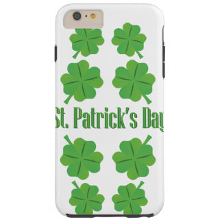 St. Patrick's Day with clover Tough iPhone 6 Plus Case