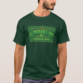 St. Patrick's Day - Baghdad, Iraq T-Shirt