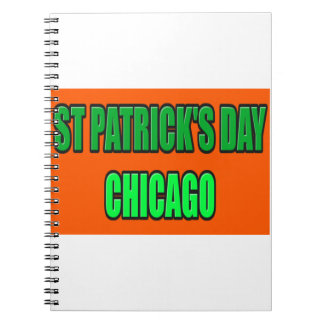 ST PATRICK'S DAY CHICAGO NOTEBOOK