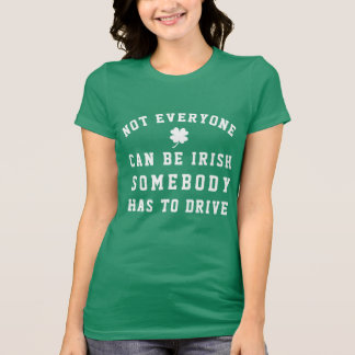 St. Patrick's Day Designated Driver T-Shirt