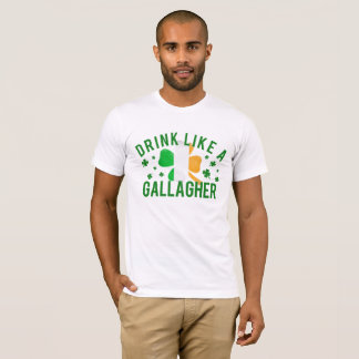 St. Patrick's Day Drink Like A Gallagher Shirt