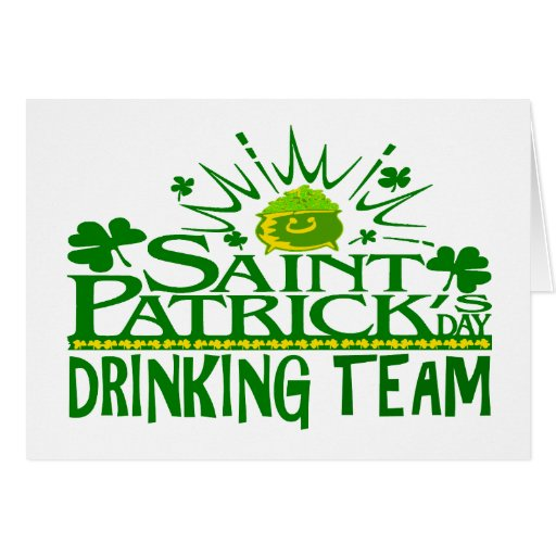 St Patricks Day Drinking Team. Irish Celebrations. Greeting Card