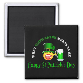 St Patrick's Day Going Green Square Magnet