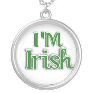 St. Patrick's Day - I'M IRISH Silver Plated Necklace