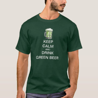 St Patrick's Day Keep Calm and Drink Green Beer T-Shirt