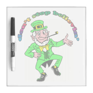 St. Patrick's Day Leprechaun Don't Stop Believing Dry-Erase Whiteboard