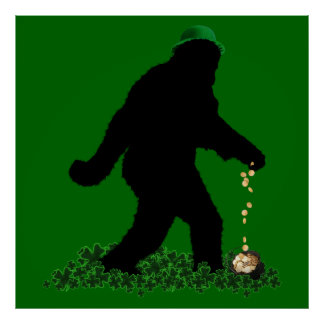 St Patrick's Day Lucky Sasquatch Poster
