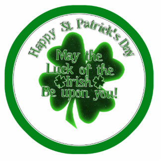 St Patrick's Day - May the luck of The Irish.... Acrylic Cut Outs