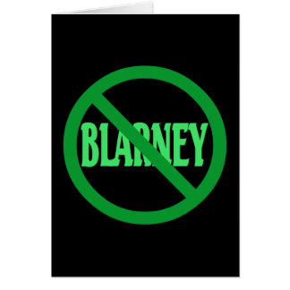 St. Patrick's Day No Blarney Allowed Note Card