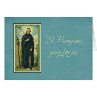 St. Peregrine, Patron Saint of Cancer Card