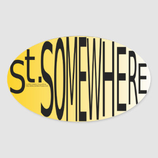 St. Somewhere Oval Sticker
