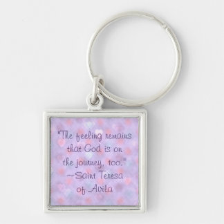 St Teresa God on Journey Quote Keychain