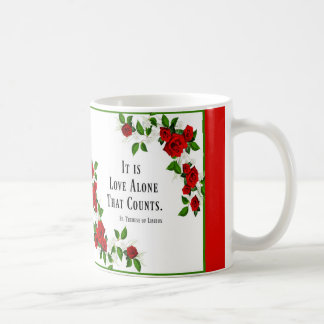 St. Therese Quote Roses Red Coffee Mug