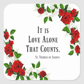 St. Therese Quote Roses Red Square Sticker