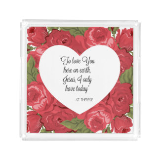 St. Therese Roses Quote Acrylic Tray