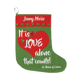 St. Therese the Little Flower Quote Large Christmas Stocking
