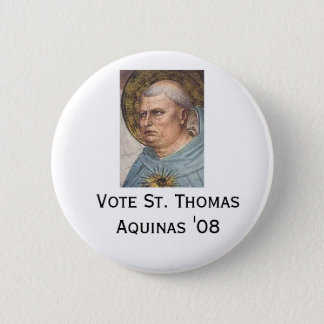 St Thomas Aquinas '08 2 Inch Round Button