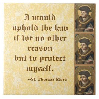 St. Thomas More (SAU 026) Famous Quote on Law Tile