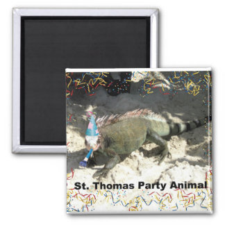 St. Thomas Party Animal! Square Magnet