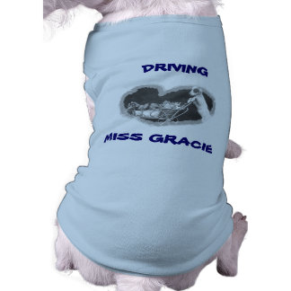 STAFF DRIVING MISS GRACIE CUSTOMIZE PET T-SHIRT