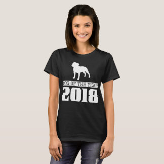 Staffordshire Bull Dog Of The Year 2018 T-Shirt