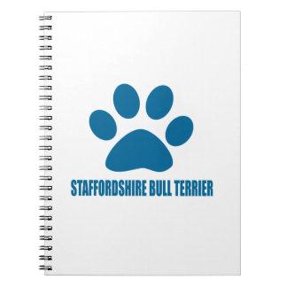 STAFFORDSHIRE BULL TERRIER DOG DESIGNS NOTEBOOKS