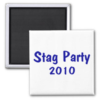 Stag Party 2010 Square Magnet