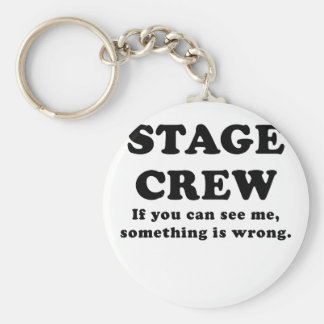 Stage Crew If you can See Me something is Wrong Basic Round Button Keychain