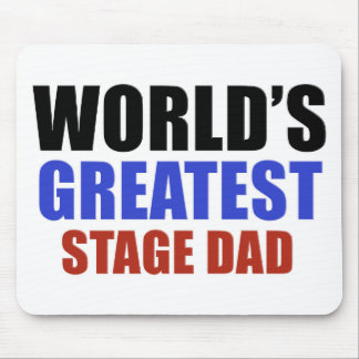 STAGE DAD MOUSE PAD