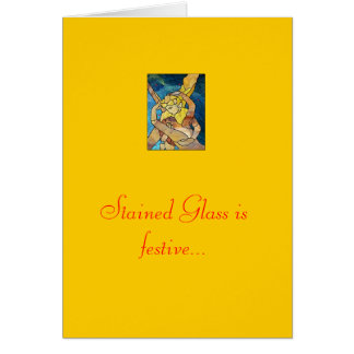 Stained Glass is festive... Greeting Cards