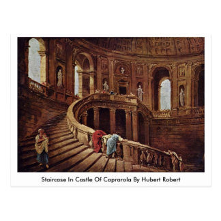 Staircase In Castle Of Caprarola By Hubert Robert Postcard