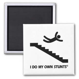 Stairs My Own Stunts Magnet