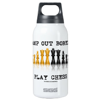 Stamp Out Boredom Play Chess (Chess Set) Insulated Water Bottle