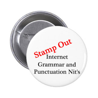 Stamp Out Internet Grammar And Punctuation Nits 2 Inch Round Button