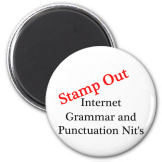 Stamp Out Internet Grammar And Punctuation Nits Fridge Magnets