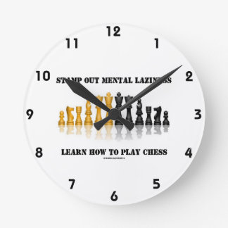 Stamp Out Mental Laziness Learn How To Play Chess Clocks