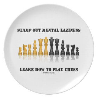 Stamp Out Mental Laziness Learn How To Play Chess Party Plates