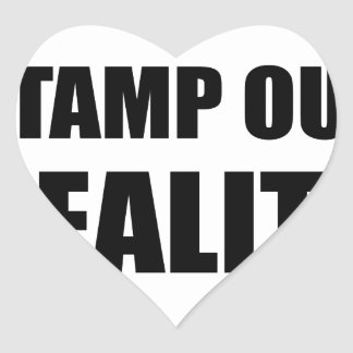 Stamp Out Reality Heart Sticker
