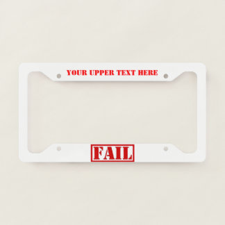 Stamped FAIL License Plate Frame