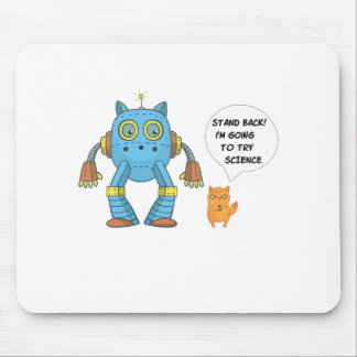 Stand Back Going To Try Science Funny Robot Cat Mouse Pad