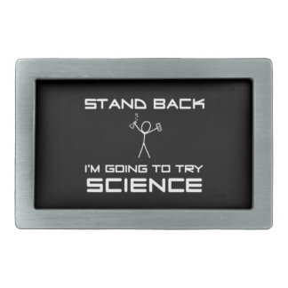 Stand Back, I'm going to do Science Rectangular Belt Buckles