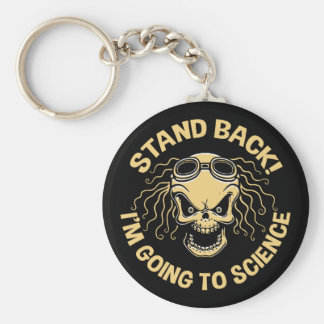 Stand Back! Science Keychain
